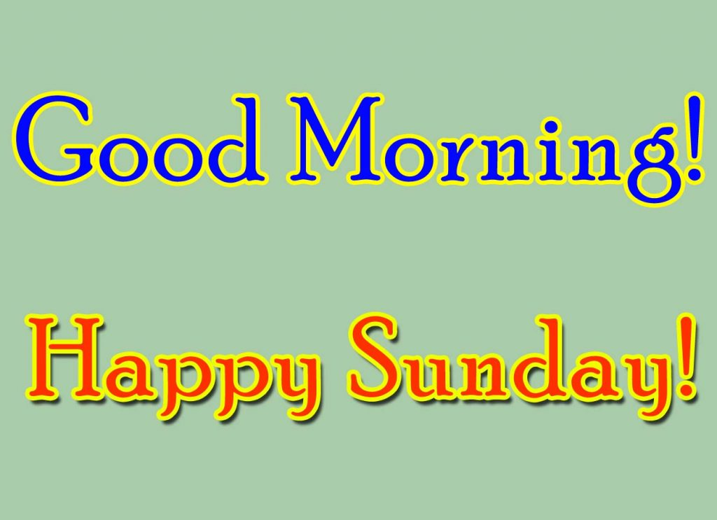 Good Morning, Happy Sunday, Fun day! Wish you a very happy Sunday morning happy_sunday_morning_thumb